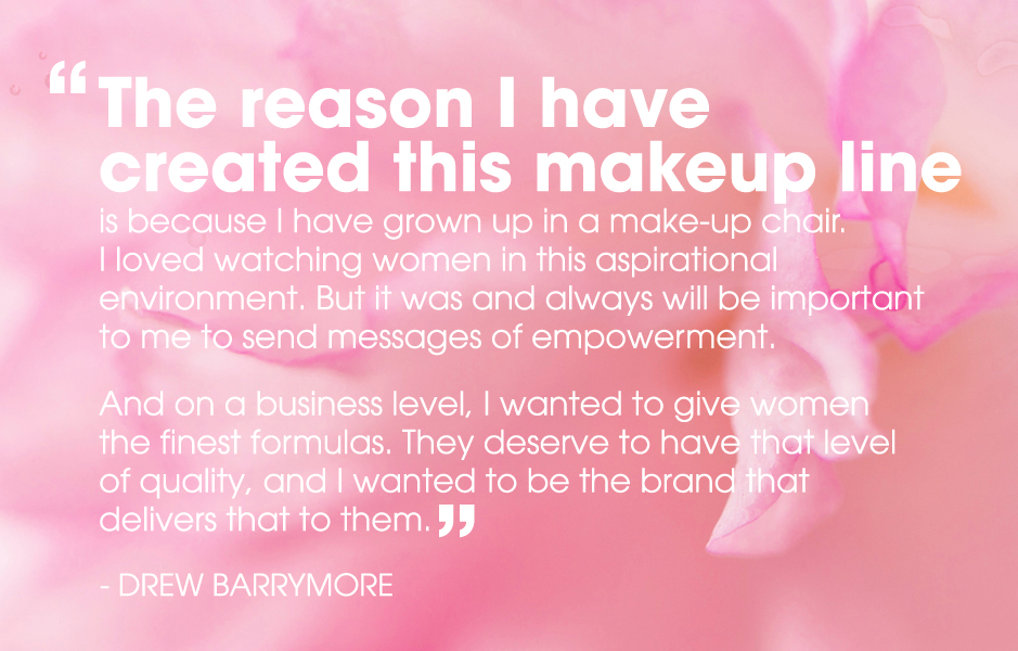 Drew Barrymoore Flower Beauty Launch Canada Quote