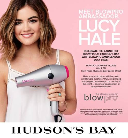 lucy hale, blowpro, event, beauty event, Toronto, Hudson's Bay, celebrity, meet and greet